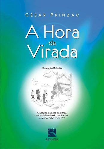 Livro A Hora Da Virada  - LIVRARIA ODONTOMEDI