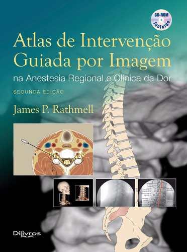 Livro Atlas De Intervenção Guiada Por Imagem Na Anestesia Regional  - LIVRARIA ODONTOMEDI
