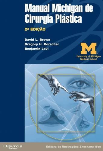 Manual Michigan De Cirurgia Plástica  - LIVRARIA ODONTOMEDI