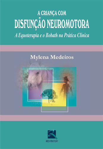 Livro A Criança Com Disfunção Neuromotora  - LIVRARIA ODONTOMEDI