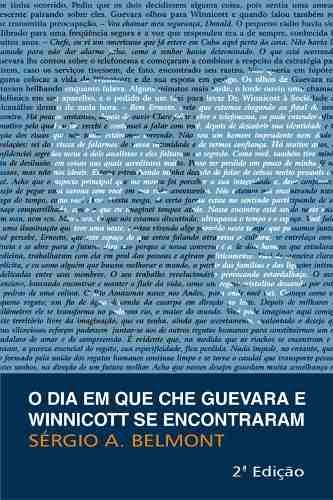 Livro O Dia Em Que Che Guevara E Winnicott Se Encontraram  - LIVRARIA ODONTOMEDI