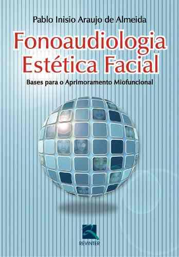 Livro Fonoaudiologia Estética Facial  - LIVRARIA ODONTOMEDI