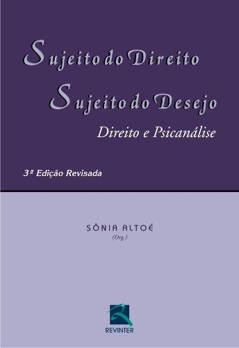Livro Sujeito Do Direito, Sujeito Do Desejo  - LIVRARIA ODONTOMEDI