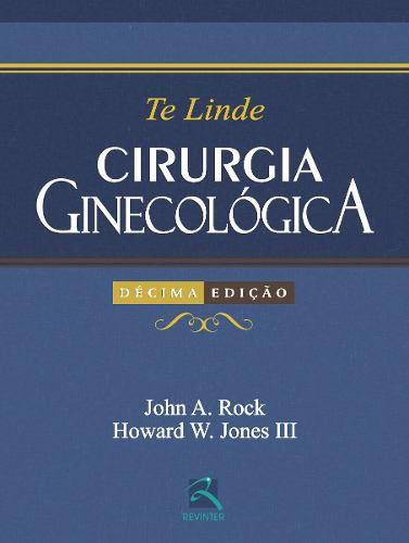 Livro Te Linde - Cirurgia Ginecológica  - LIVRARIA ODONTOMEDI