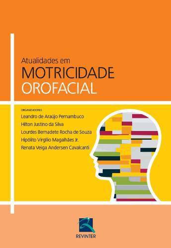 Atualidades Em Motricidade Orofacial  - LIVRARIA ODONTOMEDI