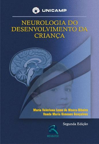 Livro Neurologia Do Desenvolvimento Da Criança  - LIVRARIA ODONTOMEDI