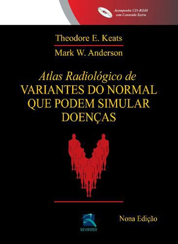 Livro Atlas Radiológico De Variantes Do Normal Que Podem Simular D  - LIVRARIA ODONTOMEDI