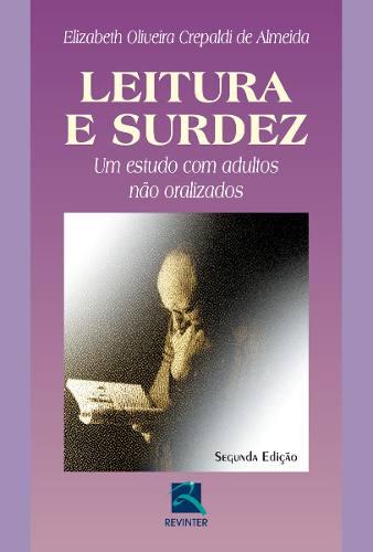 Livro Leitura E Surdez  - LIVRARIA ODONTOMEDI