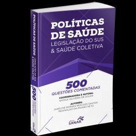 Livro 500 Questões Comentadas de Políticas de Saúde, Legislação do SUS e Saúde Coletiva  - LIVRARIA ODONTOMEDI