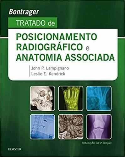 Livro Tratado De Posicionamento Radiográfico E Anatomia Associada  - LIVRARIA ODONTOMEDI