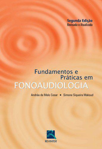 Livro Fundamentos E Práticas Em Fonoaudiologia  - LIVRARIA ODONTOMEDI