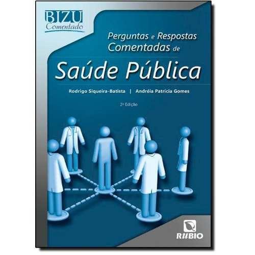 Livro Bizu Comentado Perg E Resp Comentadas De Saúde Pública  - LIVRARIA ODONTOMEDI