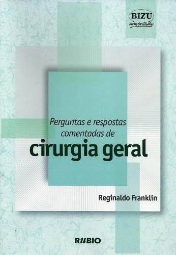 Bizu Comentado Perg E Resp Comentadas De Cirurgia Geral  - LIVRARIA ODONTOMEDI