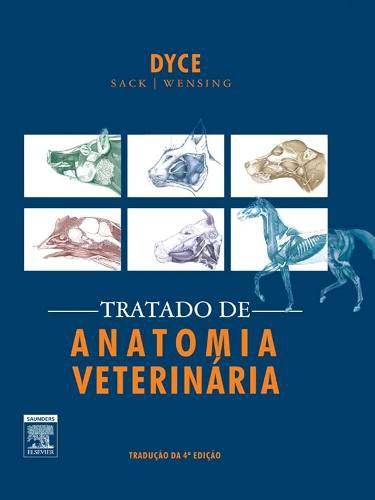 Livro Tratado De Anatomia Veterinária  - LIVRARIA ODONTOMEDI