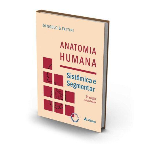 Livro Anatomia Humana Sistêmica E Segmentar - 3ª Edição  - LIVRARIA ODONTOMEDI