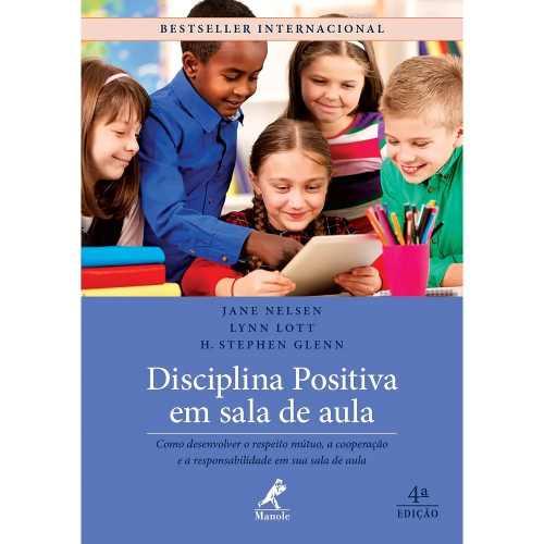 Livro Disciplina Positiva Em Sala De Aula 4ª Ed.  - LIVRARIA ODONTOMEDI