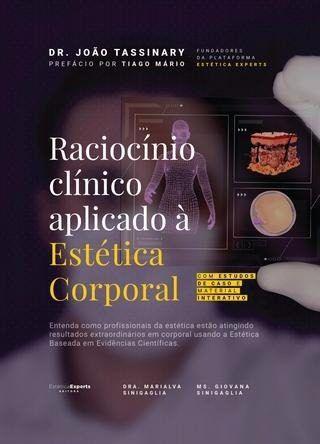 Raciocínio Clínico Aplicado À Estética Corporal  - LIVRARIA ODONTOMEDI