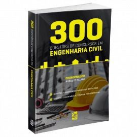 300 Questões Comentadas De Concursos Em Engenharia Civil  - LIVRARIA ODONTOMEDI