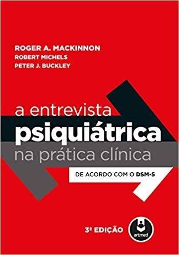 Livro A Entrevista Psiquiatrica Na Pratica Clinica 3ed.  - LIVRARIA ODONTOMEDI