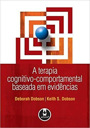Livro A Terapia Cognitivo-comportamental Baseada Em Evid  - LIVRARIA ODONTOMEDI