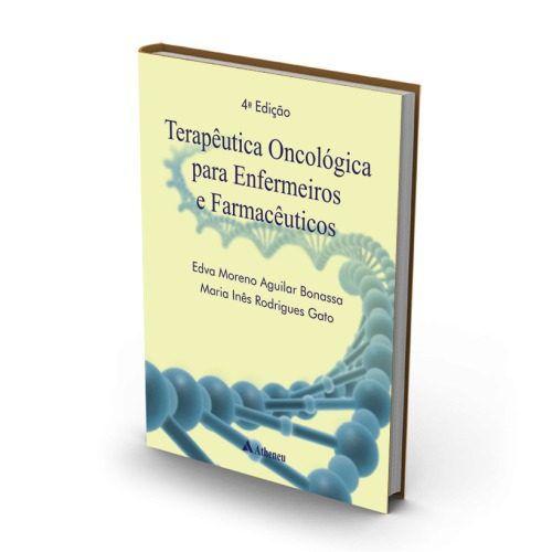 Livro Terapêutica Oncológica Para Enfermeiros E Farmacêuticos  - LIVRARIA ODONTOMEDI