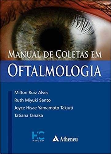 Livro Manual De Coletas Em Oftalmologia  - LIVRARIA ODONTOMEDI