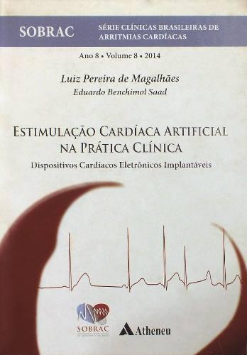 Estimulação Cardíaca Artificial Na Prática Clínica  - LIVRARIA ODONTOMEDI