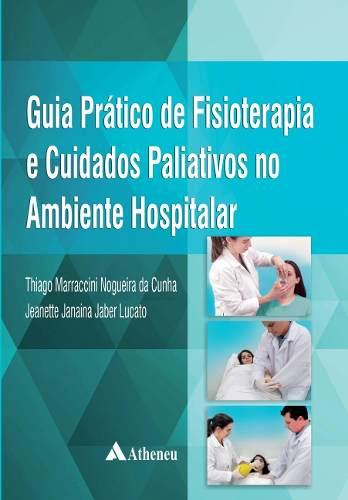 Livro Guia Prático De Fisioterapia  - LIVRARIA ODONTOMEDI