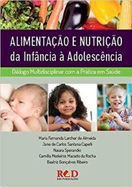 Livro Alimentação E Nutrição Da Infância À Adolescência  - LIVRARIA ODONTOMEDI