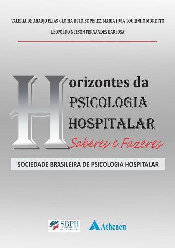 Livro Horizontes Da Psicologia Hospitalar  - LIVRARIA ODONTOMEDI