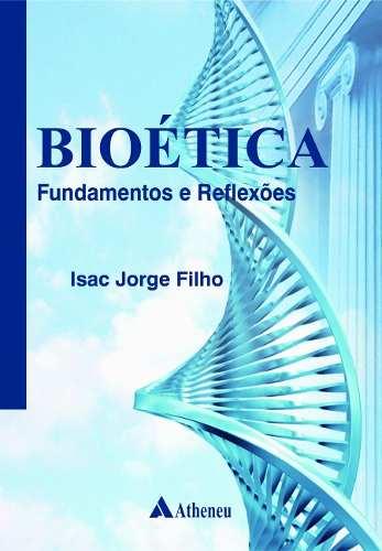 Livro Bioética - Fundamentos E Reflexões  - LIVRARIA ODONTOMEDI