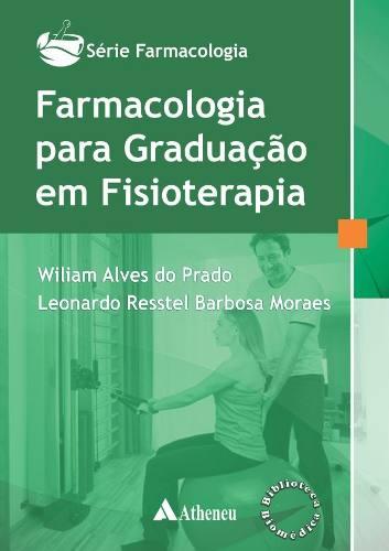 Livro Farmacologia Para Graduação Em Fisioterapia  - LIVRARIA ODONTOMEDI