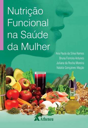 Livro Nutrição Funcional Na Saúde Da Mulher  - LIVRARIA ODONTOMEDI
