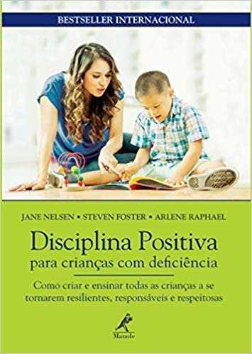 Livro Disciplina Positiva Para Crianças Com Deficiência  - LIVRARIA ODONTOMEDI