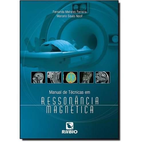 Manual De Técnicas Em Ressonância Magnética  - LIVRARIA ODONTOMEDI