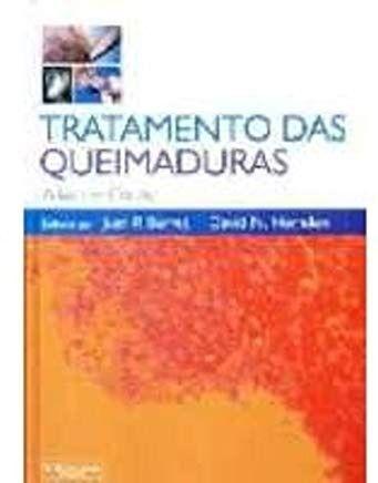 Livro Tratamento Das Queimaduras Atlas Em Cores  - LIVRARIA ODONTOMEDI