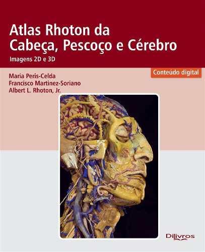 Atlas Rhoton Da Cabeça Pescoço E Cérebro Imagem em 2D e 3Dimensão  - LIVRARIA ODONTOMEDI