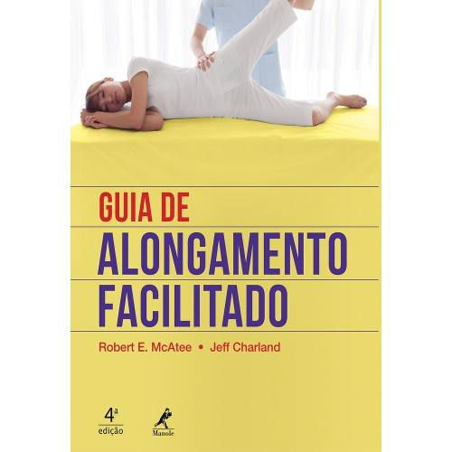 Livro Guia De Alongamento Facilitado 4ª Ed.  - LIVRARIA ODONTOMEDI