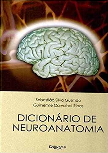 Livro Dicionario De Neuroanatomia  - LIVRARIA ODONTOMEDI