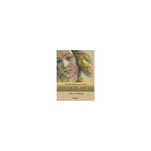 Livro Ritidoplastia - Arte E Ciencia  - LIVRARIA ODONTOMEDI