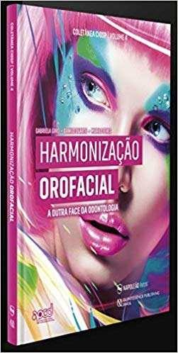 Livro Harmonização Facial A Outra Face Da Odontologia 1ªed 2019  - LIVRARIA ODONTOMEDI