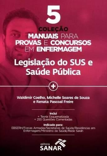 Manuais Da Enfermagem Legislação Do Sus E Saúde Pub - Vol.5  - LIVRARIA ODONTOMEDI