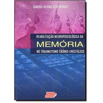Livro Reabilitação Neuropsicológica Da Memória No Traumatismo  Crânio-Encefálico  - LIVRARIA ODONTOMEDI