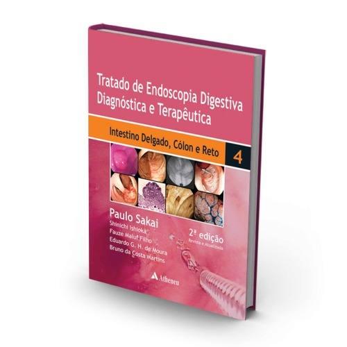 Tratado De Endoscopia Digestiva - Intestino Delgado, Cólon E  - LIVRARIA ODONTOMEDI