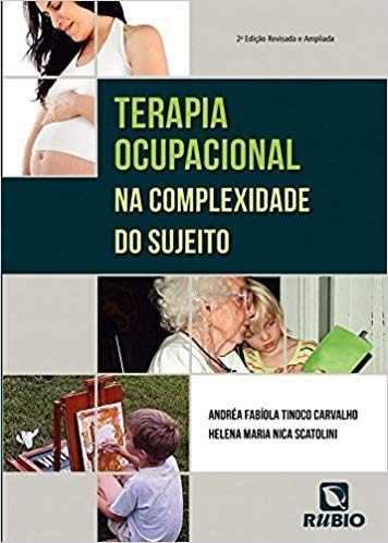 Livro Terapia Ocupacional Na Complexidade Do Sujeito  - LIVRARIA ODONTOMEDI