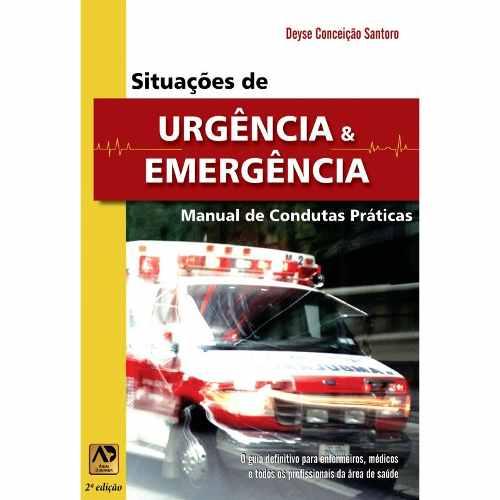 Livro Situações De Urgência E Emergência: Manual De Condutas Práticas  - LIVRARIA ODONTOMEDI