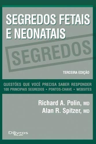 Livro Segredos Fetais E Neonatais  - LIVRARIA ODONTOMEDI