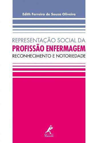 Representação Social Da Profissão Enfermagem  - LIVRARIA ODONTOMEDI