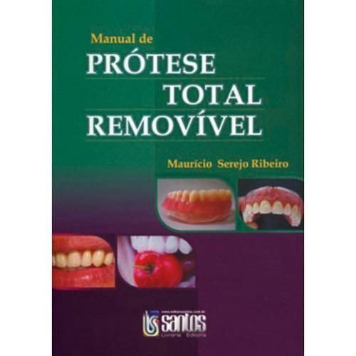 Manual De Prótese Total Removível  - LIVRARIA ODONTOMEDI