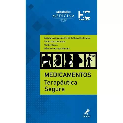 Medicamentos Terapêutica Segura 1ª Edição  - LIVRARIA ODONTOMEDI